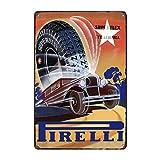 Cartel de metal para decoración de pared del hogar de Pirelli con neumáticos, bar y pub, estilo vintage, retro, de 30,5 x 40,6 cm